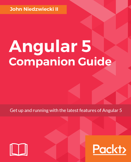 Packt free ebooks angular 5 companion guide by john niedzwiecki ii fandeluxe Choice Image