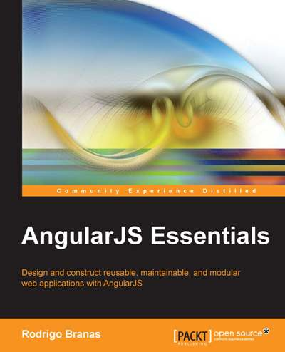 AngularJS Essentials by Packt Publishing