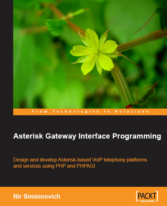 Packt free ebooks asterisk gateway interface programming by nir simionovich fandeluxe Image collections