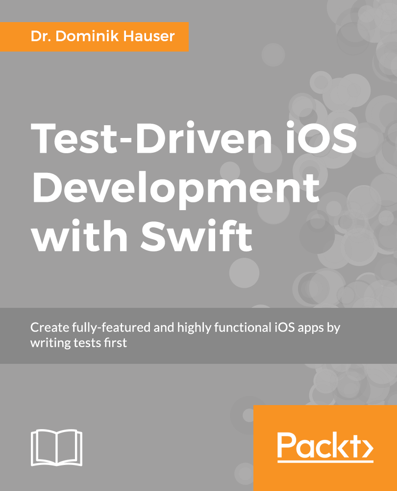 Packt free ebooks test driven ios development with swift by dr dominik hauser fandeluxe Image collections